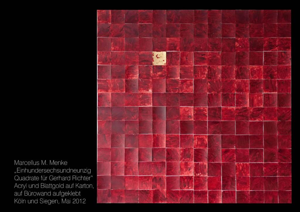 Hommage à Gerhard Richter: 196 Quadrate für Gerhard Richter. Karton, Krapplack, Blattgold, Klebeband, Bürowand