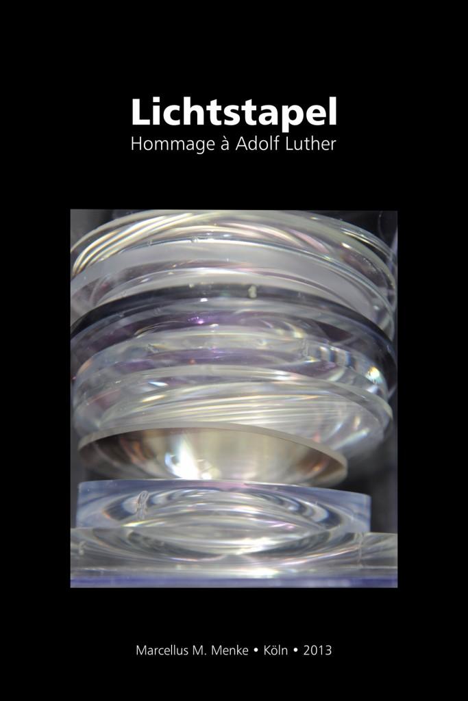 Marcellus M. Menke: Lichtstapel. Elf Variationen eines Themas. Variation 2. Ausbelichtete Digitalphotographien, 20 x 30, signiert und nummeriert, Köln 2013