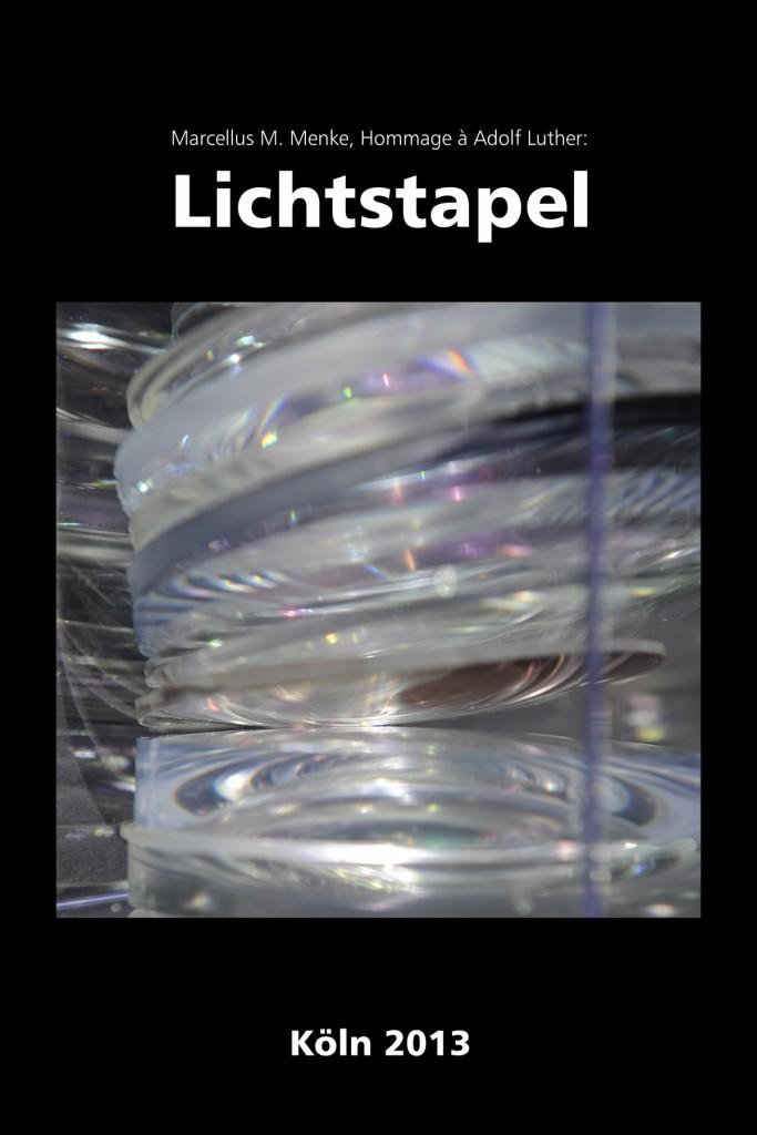 Marcellus M. Menke: Lichtstapel. Elf Variationen eines Themas. Variation 3. Ausbelichtete Digitalphotographien, 20 x 30, signiert und nummeriert, Köln 2013