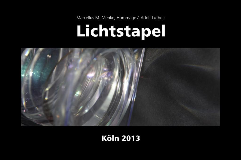 Marcellus M. Menke: Lichtstapel. Elf Variationen eines Themas. Variation 4. Ausbelichtete Digitalphotographien, 20 x 30, signiert und nummeriert, Köln 2013