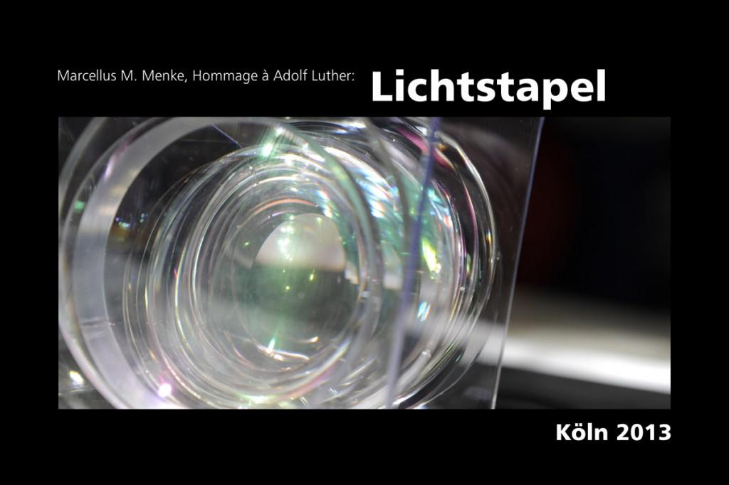 Marcellus M. Menke: Lichtstapel. Elf Variationen eines Themas. Variation 6. Ausbelichtete Digitalphotographien, 20 x 30, signiert und nummeriert, Köln 2013