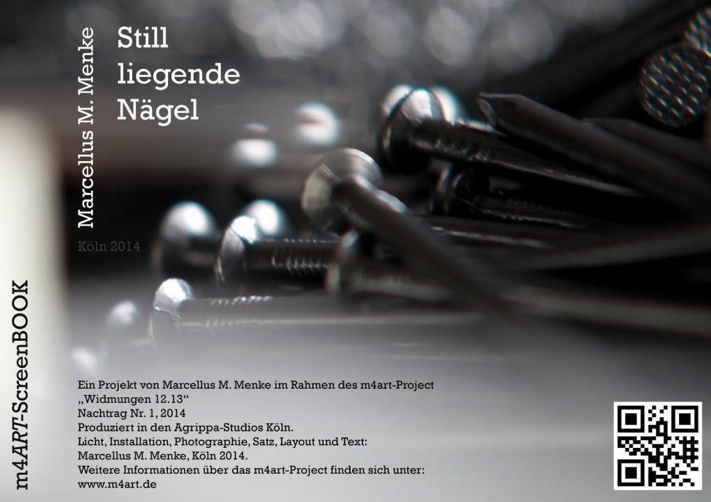 """Marcellus M. Menke: """"Still liegende Nägel"""". Photographie mit gesetztem Text, Köln 2014. m4ART-ScreenBook, Seite 12."""
