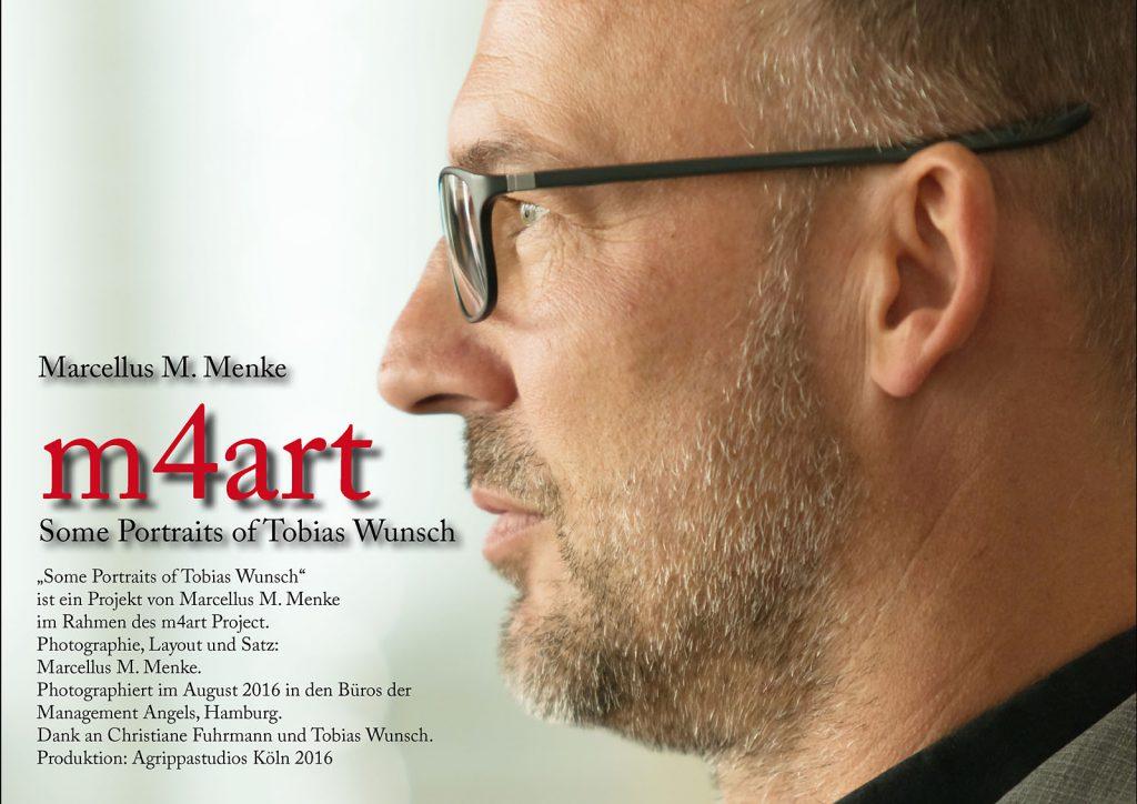 Marcellus M. Menke: Some Portraits of Tobias Wunsch, m4art screenBook, Hamburg und Köln 2016, Seite 6